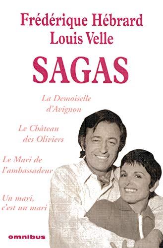 Sagas : La Demoiselle d'Avignon ; Le: Frédérique Hébrard; Louis