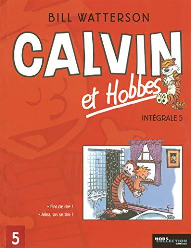 9782258072879: Calvin et Hobbes Int�grale, Tome 5 : Fini de rire ! Allez, on se tire !