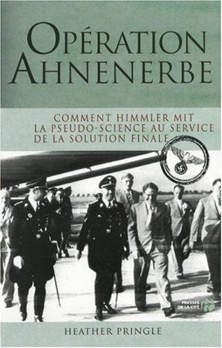 9782258073227: Op�ration Ahnenerbe : Comment Himmler mit la pseudo-science au service de la solution finale