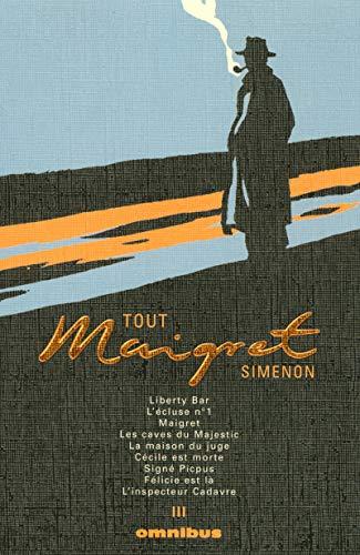 Tout Maigret, Tome 3 : Liberty Bar: Georges Simenon