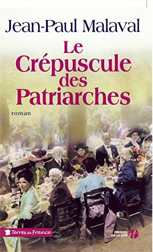 9782258073647: Le Crépuscule des patriarches (French Edition)