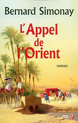 9782258073722: L'Appel de l'Orient