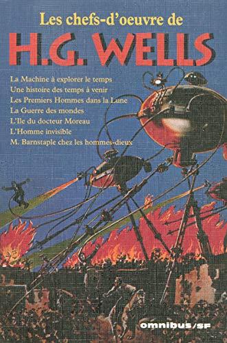 Les chefs-d'oeuvre de H.G. Wells: Wells, Herbert-Georges