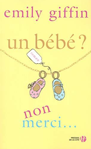 9782258074187: Un bébé ? Non merci ! (French Edition)