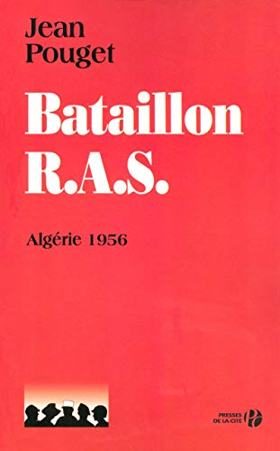 9782258074231: Bataillon R.A.S. (French Edition)