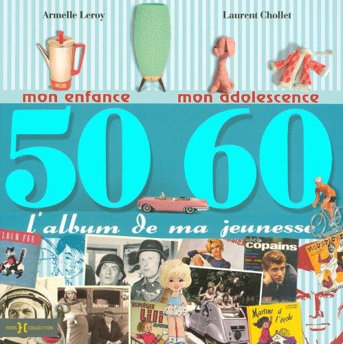 9782258074354: L'album de ma jeunesse 50-60 (French Edition)