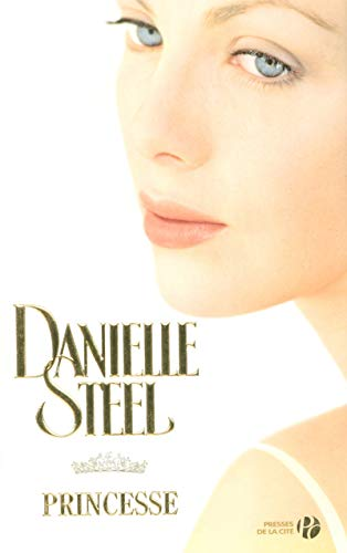Princesse (French Edition) (225807441X) by Danielle Steel