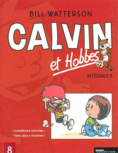 9782258074958: Calvin et Hobbes Intégrale, Tome 8 : Complètement surbookés ! Faites place à Hyperman !