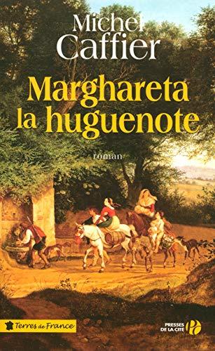 9782258076105: Marghareta la huguenote