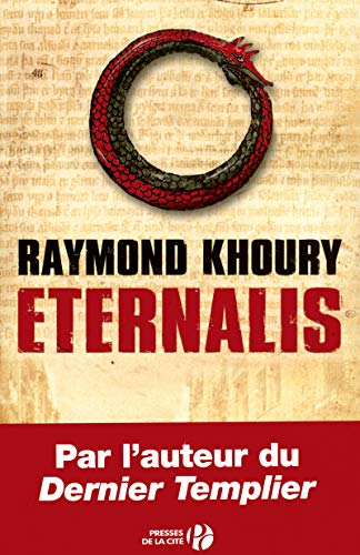 Eternalis (French Edition): Raymond Khoury