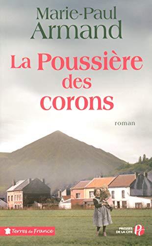 La Poussière des corons (French Edition): Marie-Paul Armand