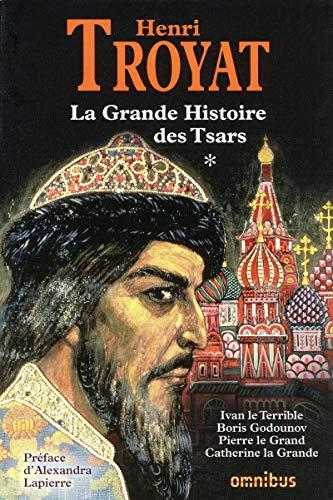 9782258076969: La Grande Histoire des tsars : Tome 1