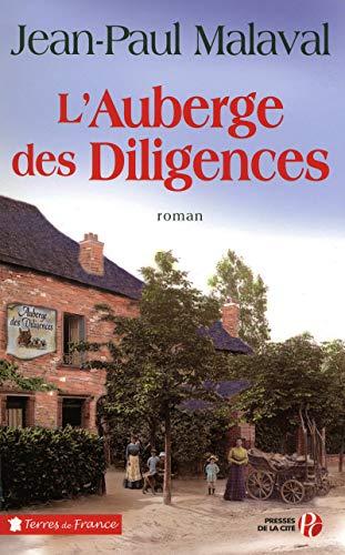 L'Auberge des Diligences (French Edition): Jean-Paul Malaval