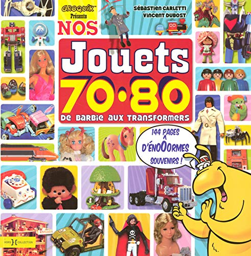 9782258077478: Nos jouets 70-80 (French Edition)