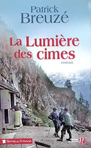 La lumià re des cimes (French Edition)