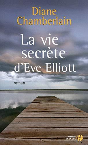 9782258077638: La vie secrète d'Eve Elliott