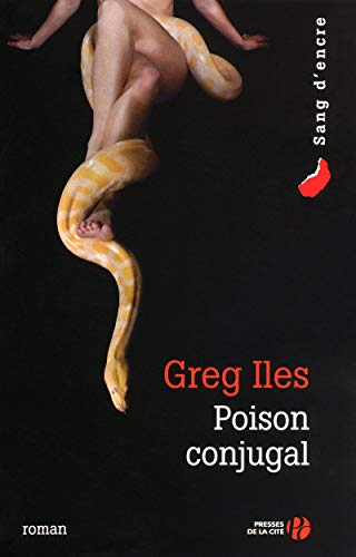 Poison conjugal (French Edition) (2258078148) by Greg Iles