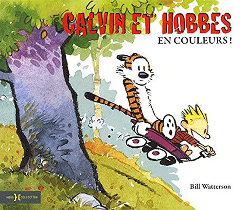 Calvin et Hobbes : En couleurs !: Watterson, Bill