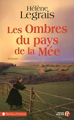 Les Ombres du pays de la Mée: Hélène Legrais