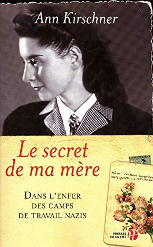 Le secret de ma mère : Dans: Ann Kirschner