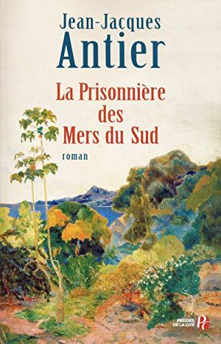 La Prisonnière des Mers du Sud (French: Jean-Jacques Antier