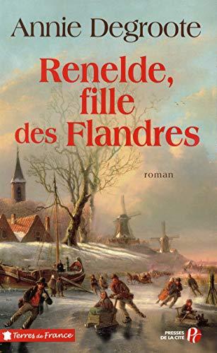 9782258079878: Renelde, fille des Flandres