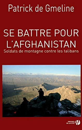 Se battre pour l'afghanistan - soldats de: Patrick de Gmeline