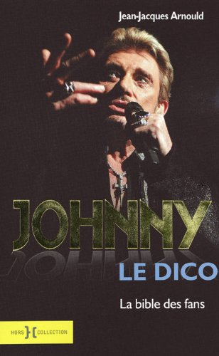 9782258079946: Johnny Le dico (French Edition)