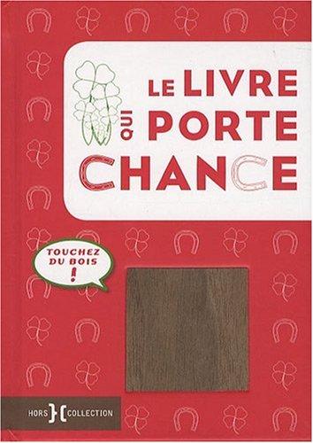 9782258080010: Le livre qui porte chance (French Edition)