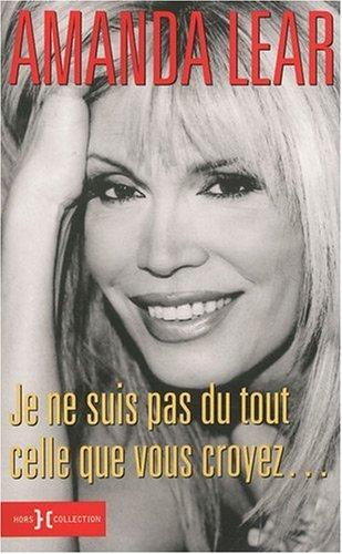 9782258081321: Je ne suis pas celle que vous croyez... (French Edition)