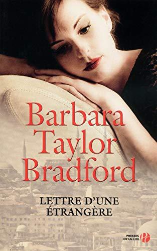 Lettre d'une étrangère: Barbara Taylor Bradford