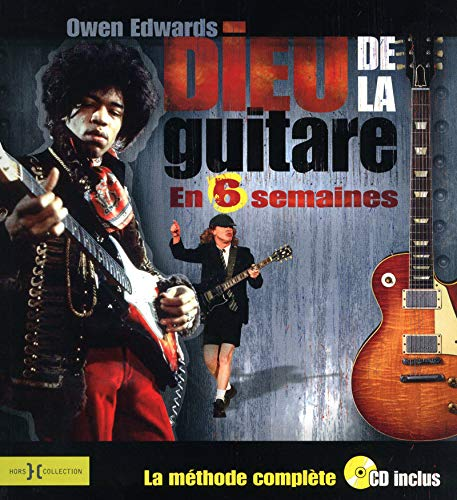 9782258082809: Dieu de la guitare en 6 semaines (1CD audio) (French Edition)