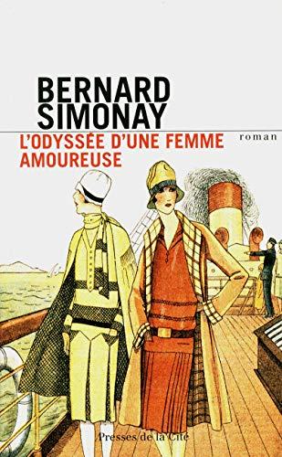 L'odyssée d'une femme amoureuse: Simonay, Bernard