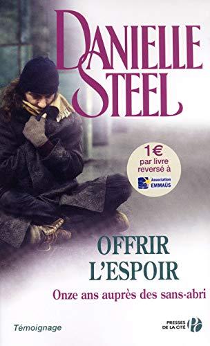 Offrir l'espoir (French Edition): Steel, Danielle