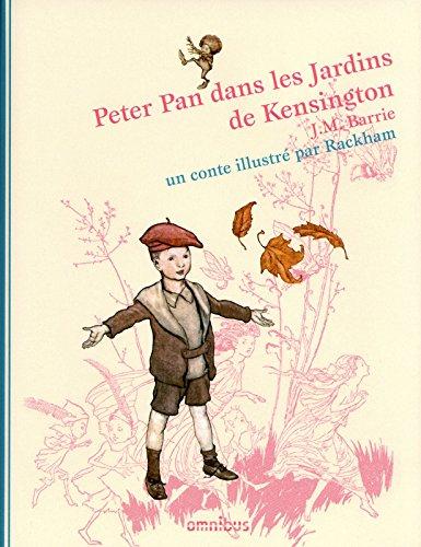 9782258086692: Peter Pan dans les Jardins de Kensington (Les contes illustrés par Rackham)