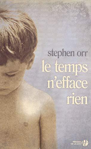 Le temps n'efface rien: Stephen Orr