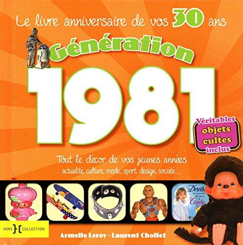 9782258088177: Génération 1981 : Le livre de vos 30 ans