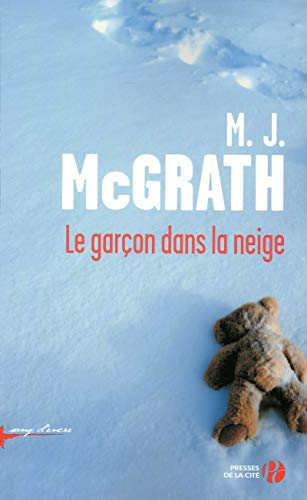 Le garçon dans la neige: M.J. Mcgrath