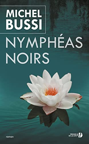 9782258088269: Nympheas Noirs (French Edition)