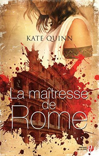 La maîtresse de Rome (French Edition): Kate Quinn