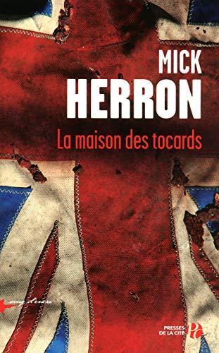 La maison des tocards: Herron, Mick