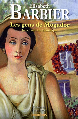 9782258088931: Les gens de mogador - julia, ludivine, dominique