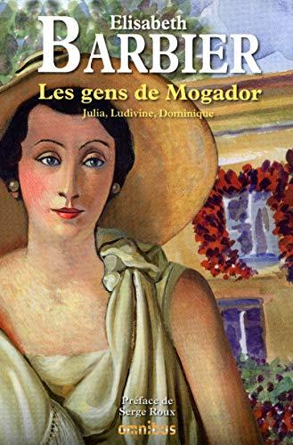 """""""les gens de Mogador ; Julia, Ludivine, Dominique"""": Elisabeth Barbier"""