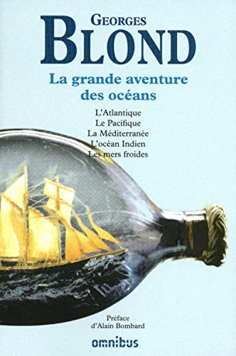 La grande aventure des océans (French Edition): Georges Blond
