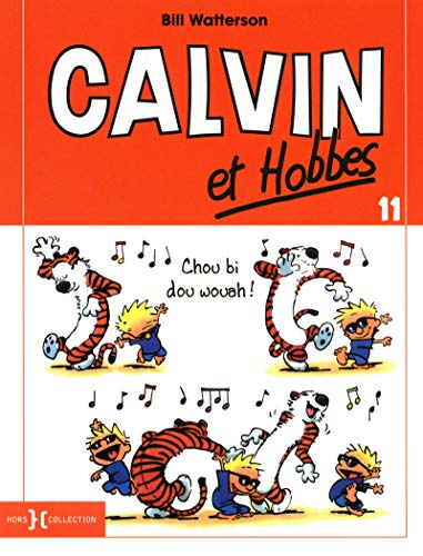 9782258089518: Calvin et Hobbes, Tome 11 : Chou bi dou wouah !