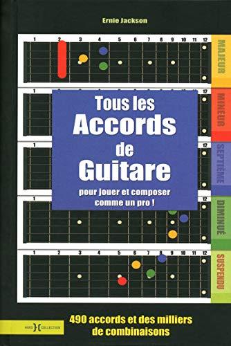 9782258089761: Tous les accords de guitare : Pour jouer et composer comme un dieu