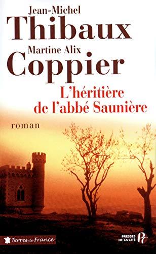 9782258089990: L'Héritière de l'abbé Saunière