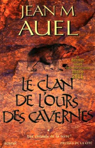 9782258090200: enfants de la Terre (Les) - Tome 1: - Le clan de l'ours des cavernes