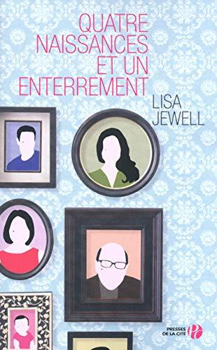 Quatre naissances et un enterrement: Lisa Jewell