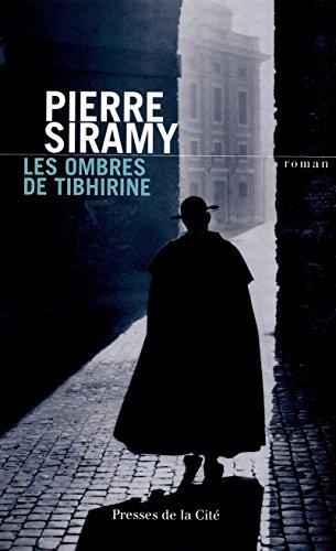 9782258090316: Les ombres de Tibhirine (French Edition)